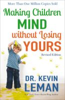Making Children Mind without Losing Yours-Revised Edition