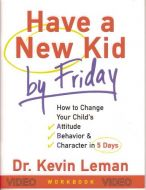 Have a New Kid by Friday Video Series
