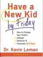 Have a New Kid By Friday! Student Workbook