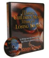 Making Children Mind without Losing Yours Video Series